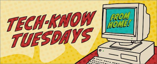 Tech-know Tuesday